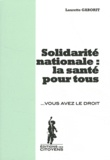 Laurette Gaborit - Solidarité nationale : la santé pour tous.