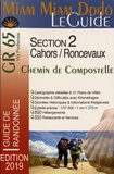 Lauriane Clouteau et Jacques Clouteau - Chemin de Compostelle de Cahors à Saint-Jean-Pied-de-Port et Roncevaux (GR 65).