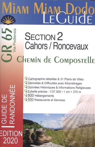 Chemin de Compostelle de Cahors à Saint-Jean-Pied-de-Port et Roncevaux, GR65 section 2  Edition 2020