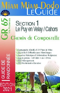 Lauriane Clouteau et Jacques Clouteau - Chemin de Compostelle du Puy-en-Velay à Cahors + le chemin de l'abbaye de Bonneval + le raccourci de Lalbenque.