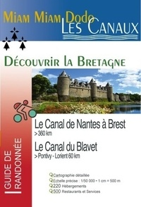 Lauriane Clouteau - Le canal de Nantes à Brest et le canal du Blavet (de Pontivy à Lorient) - Guide du randonneur.