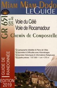 Livres en ligne gratuits sans téléchargement lire en ligne Voie de Rocamadour & Voie de la vallée du Célé par Lauriane Clouteau, Jacques Clouteau