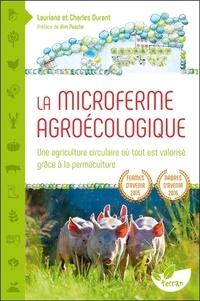 Lauriane Durant et Charles Durant - La microferme agroécologique - Une agriculture circulaire où tout est valorisé grâce à la permaculture.