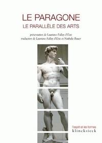 Lauriane Fallay d'Este et Nathalie Bauer - Le Paragone - Le parallèle des arts.
