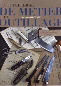 Histoiresdenlire.be Coutellerie de métier et outillage - Dans les collections du Musée de la coutellerie de Nogent Image