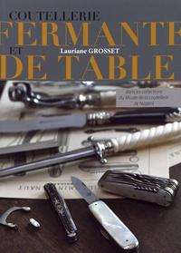 Coutellerie fermante et de table - Dans les collections du Musée de la coutellerie de Nogent.pdf