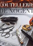 Lauriane Grosset - La coutellerie de Nogent.