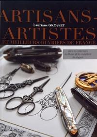 Les artisans-artistes et les meilleurs ouvriers de France - Dans les collections du Musée de la coutellerie de Nogent.pdf