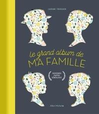Réserver de l'argent gratuitement télécharger Le grand album de ma famille par Lauriane Tiberghien (French Edition) 9782226444134