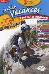 Laurianne Geffroy et Brigitte Lancien - Hatier Vacances 3e vers la 2e - Toutes les matières.
