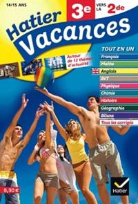 Hatier Vacances 3e vers la 2e - 12 séquences de révision multimatières autour de 12 thèmes dactualité.pdf
