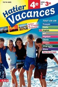 Accentsonline.fr Hatier vacances 4e vers la 3e - 12 séquences de révision multimatières, autour de 12 thèmes d'actualité Image