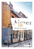 Laurianne Miot - Aimer Lille - 200 adresses à partager.