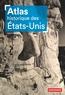 Lauric Henneton - Atlas historique des Etats-Unis.