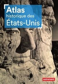Téléchargez kindle books gratuitement au Royaume-Uni Atlas historique des Etats-Unis par Lauric Henneton