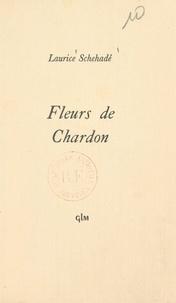 Laurice Schehadé - Fleurs de chardon.