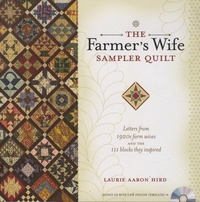 Laurie Aaron Hird - The Farmer's Wife - Sampler Quilt - Letters from 1920s Farm Wives and the 111 Blocks They Inspired. 1 CD audio