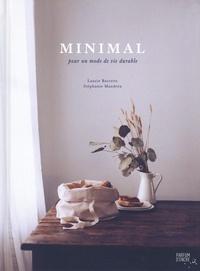 Laurie Barrette et Stéphanie Mandréa - Minimal - Pour un mode de vie durable.