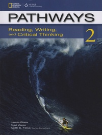 Laurie Blass et Mari Vargo - Pathways - Reading, Writing, and Critical Thinking - Book 2.