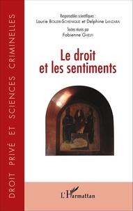Laurie Bolleri-Schenique et Delphine Lanzara - Le droit et les sentiments.