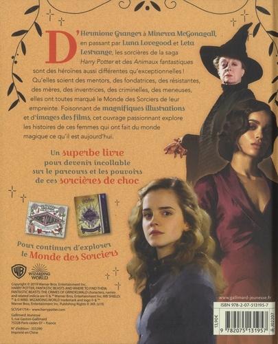 Fières d'être sorcières!. Les filles qui ont marqué l'histoire du Monde des Sorciers
