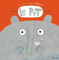 Laurie Cohen et Nicolas Gouny - Le pet - Une aventure de Jean l'éléphant.