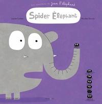 Laurie Cohen et Nicolas Gouny - Une aventure de Jean l'éléphant  : Spider elephant.