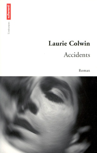 Laurie Colwin - Accidents.