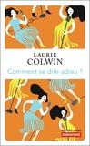 Laurie Colwin - Comment se dire adieu ?.