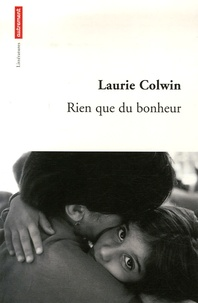 Laurie Colwin - Rien que du bonheur.