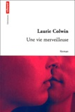 Laurie Colwin - .