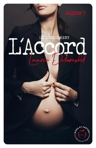 Laurie Delarosbil - L'accord Tome 4 : Le dénouement.