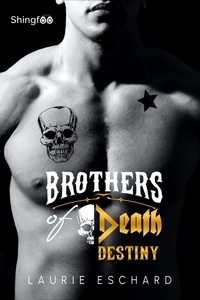 Laurie Eschard - Brothers of Death - Destiny.