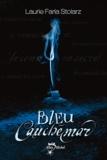 Laurie Faria Stolarz - Bleu cauchemar.