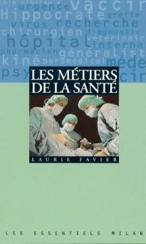 Laurie Favier - Les métiers de la santé.