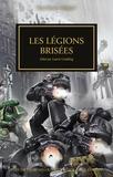 Laurie Goulding - The Horus Heresy Tome 43 : Les légions brisées.
