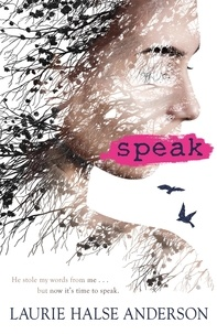 Laurie Halse Anderson - Speak.