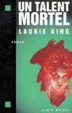 Laurie King - Un talent mortel.