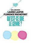 Laurie Laufer et Florence Rochefort - Qu'est-ce que le genre ?.