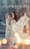 Laurie Miquel - Noël à New York | Nouvelle lesbienne, romance lesbienne.