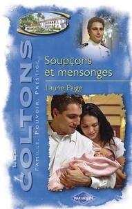 Laurie Paige - Soupçons et mensonges (Saga Les Coltons vol. 7).