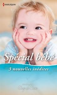 Laurie Paige et Christine Rimmer - Spécial Bébé - 3 nouvelles inédites.