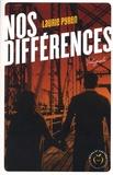 Laurie Pyren - Nos différences - Intégrale.