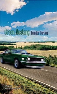 Laurier Gareau - Green Mustang.