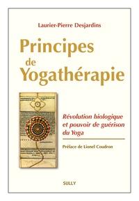 Principes de yogathérapie - Révolution biologique et pouvoir de guérison du yoga.pdf