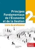 Laurier et  Leblanc - Principes fondamentaux de l'économie et de la gestion de - Livre professeur.