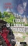 Laurine Lavieille - L'odeur de l'animal traqué.