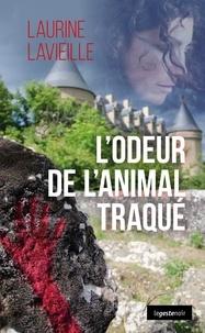 Téléchargez des livres epub gratuits en ligne L'odeur de l'animal traqué in French 9791035304836