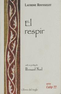 Laurine Rousselet - El respir.