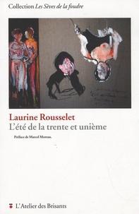 Laurine Rousselet - L'été de la trente et unième.